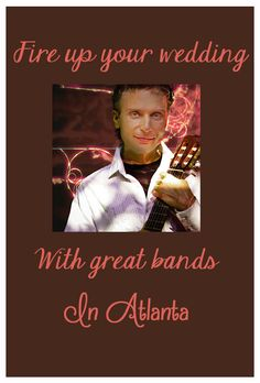 Fire up your wedding with great bands in Atlanta #AtlantaWedding #AtlantaBands #Music #Entertainment