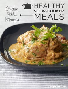 Chicken Tikka Masala everyone's favorite Indian takeout dish, lightened up in this 8 PointsPlus value slow cooker recipe. Throw your spices and chicken in the Slow-Cooker let it simmer for the day and voila- a tasty dinner.