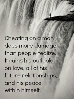 So true, I'm not the same man I was. I miss that man. Believed in people, liked going to parties and looking at happy couples now I think who is the cheater, who I the two would cheat. I don't like that , but my world has changed