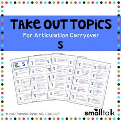 *Newest addition to the popular Take Out Topics series!Take Out Topics for Articulation Carryover - S is designed to help your students generalize newly learned speech sounds to their spontaneous conversation by using structured conversation topics. This set contains cards to practice the /s/ sound in the initial, medial and final positions (9-10 cards per position) and 10 cards targeting /s/ in mixed positions.Each set contains 39 conversation starter cards, instructions for use and a…