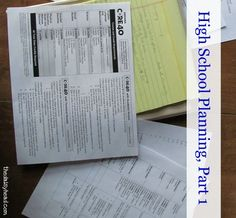 High School Planning - making a 4 year plan. This is a 3 part series.