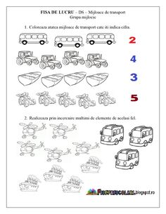 FISE de lucru cu Mijloace de Transport - Grupa mijlocie - DS - Cunoasterea… Educational Activities, Preschool Activities, Transportation Theme, Numbers Preschool, Boss Baby, Math For Kids, Worksheets For Kids, Kids Education, Flower Crafts