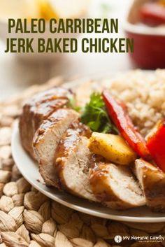 Caribbean Jerk Baked Chicken - My Natural Family