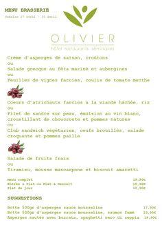 Menu Brasserie - Plats du jour - Suggestions Semaine du 27 avril au 30 avril 2015 Tél: + 352 313 666 ou contact@hotel-olivier.com Click link to view menu in PDF http://hotel-olivier.com/wp/wp-content/uploads/2015/04/Plats-du-jour-Suggestions-Menu-brasserie3.pdf