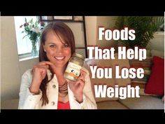 Foods that help you lose weight — Wildly Alive Weight Loss