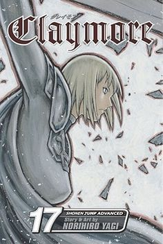 Claymore: The Claws of Memory, Vol. 17