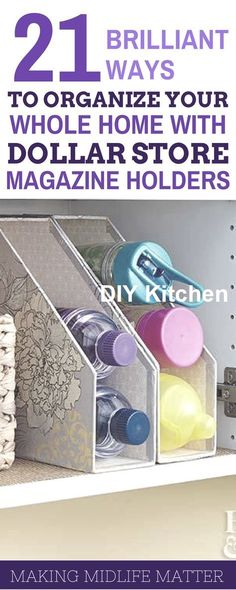 Get ready for an organized school year with these 21 great ideas for organizing your whole home with dollar store magazine holders. home diy organizations Dollar Store Magazine Holder Organization Tips