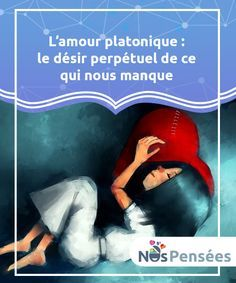 L'amour platonique : le désir perpétuel de ce qui nous manque Platon disait que nous n'aimons que ce que nous #désirons et que nous désirons que ce qui nous manque. Il semble que déjà à l'époque du philosophe, existait le #sentiment si dévastateur qui perdure encore aujourd'hui et qui s'enracine plus #fortement dans chacun-e de nous : l'insatisfaction permanente dans notre vie. #Emotions