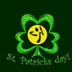 St. Patrick's Toning Day this Thursday! - Wear your green and celebrate St Patrick's day with some extra lunges and squats! Come and tone your muscles in a fun class! ZUMBA is the best workout ever, having fun getting fit!