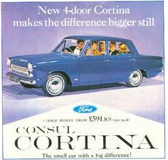 """Cortinas: """"The small car with a big difference! Bmw, Audi, Ford Cortina, Cadillac, Peugeot, Volkswagen, Honda, Good Looking Cars, Triumph"""