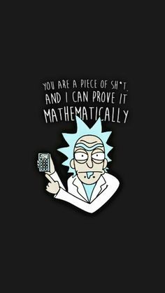 Pin Sherry Findley On Rick And Morty In 2019 Rick with regard to Rick And Morty Wallpaper Quotes - All Cartoon Wallpapers Sad Wallpaper, Cartoon Wallpaper, Wallpaper Quotes, Iphone Wallpaper, Rick And Morty Image, Rick I Morty, Rick And Morty Drawing, Rick And Morty Tattoo, Rick And Morty Quotes