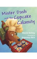 Presented at Wordfest 2013 -  Fun read for 5 to 7 years old! Beautiful illustrations and the fun story of Mister Dash at his best in the kitchen! See Monica Kulling in #YYC #Wordfest2013