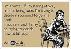 I'm a writer.