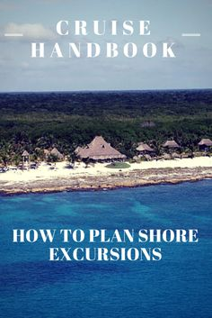 Our shore excursion guide on how to pick your perfect shore excursion for your next cruise!
