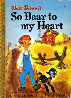 So Dear To My Heart  with illustrations by Bill Peet