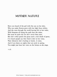 Ideas Mother Nature Quotes Wisdom Words For 2019 Mother Nature Quotes, Nature Poem, Mother Nature Tattoos, Tattoo Nature, Mother Quotes, Nature Nature, Eh Poems, Poem Quotes, Child Quotes