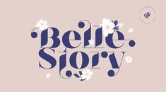 Belle Story Font Family — Hi-Contrast Display Typeface Boy Fonts, Cursive Fonts, Serif Font, Fire Font, Strong Curves, Friends Change, Currency Symbol, Central And Eastern Europe, Website Header