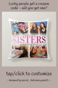 Sisters 4 Photo Collage Pink Throw Pillow - tap/click to personalize and buy #ThrowPillow #sisters, #pink, #cute, #sister #birthday Pink Throw Pillows, Accent Pillows, Sister Birthday, 4 Photos, Sisters, Collage, Collages, Pink Cushions, Pink Pillows