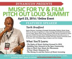 Registration is NOW OPEN for the Pitch Out Loud Online Summit April 23 2016  Featured Speaker: Tarik Bradford Senior Director Licensing & Strategic Partnerships Platform Music Group.  With over 20 years of experience in music licensing Tarik Bradford has held positions at Virgin Warner Music Group Universal EMI and has consulted for companies such as BMG Chrysalis Music Publishing Downtown Records & more. In 2015 some of his sync placements include: NCIS New Orleans Girlfriends Guide To…