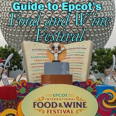 Complete overview of Epcots Food and Wine Festival in 2014 from @Shannon, WDW Prep School