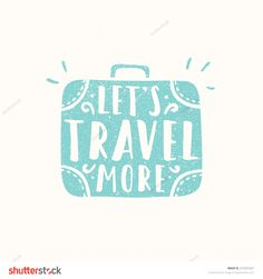 Lets travel more. Suitcase silhouette. Vector hand drawn illustration.