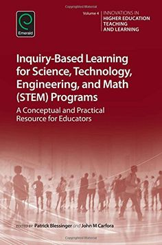 Download free Inquiry-Based Learning for Science Technology Engineering and Math (STEM) Programs: A Conceptual and Practical Resource for Educators (Innovations in Higher Education Teaching and Learning) pdf