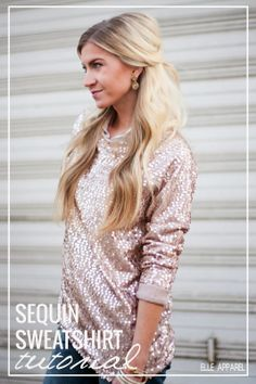 Sequin Sweatshirt Tutorial- @Paige Hereford Hereford Hereford Smith , you need to come over and we can makes this!
