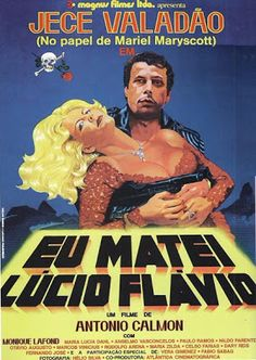 Eu Matei Lúcio Flavio (1979) | Blog Almas Corsárias.