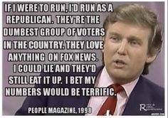 Trump quote from 1998 on Republicans being the dumbest group of voters in the country.