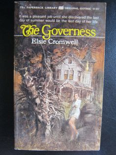 VINTAGE 1971 GOTHIC ROMANCE MYSTERY ELSIE CROMWELL THE GOVERNESS