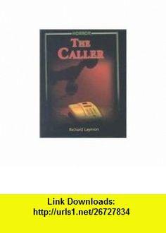 FASTBACK THE CALLER (HORROR) 2004C (FEARON/FB HORROR) (9780130245120) Richard Laymon , ISBN-10: 0130245127  , ISBN-13: 978-0130245120 ,  , tutorials , pdf , ebook , torrent , downloads , rapidshare , filesonic , hotfile , megaupload , fileserve