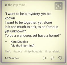 INFP quote, perfect description of how I've always felt, always wanting to be something impossible