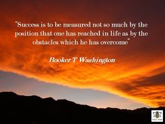 Great words from #Booker T Washington #success