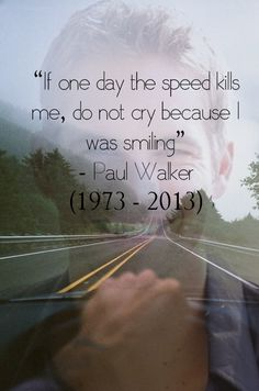 "We're gonna show you these awesome and amazing Quotes for the american Actor Paul walker who is one of the most talked Celebrities now Specially with latest Fast and Furious Movie ""Furi… Fast And Furious, The Furious, Paul Walker Tribute, Rip Paul Walker, Paul Walker Quotes, Movie Quotes, Life Quotes, Fith Harmony, Dominic Toretto"