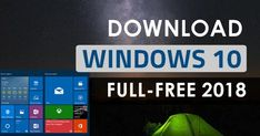 (How-to-Guide) Download Windows 10 ISO Free Full Version 32 Bit 64 Bit 2018 or Windows 10 Upgrade Free Tutorial, simple method to upgrade your old windows.