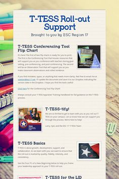 T-TESS Roll-out Support Check this out for support as you begin the new teacher evaluation and support system in your Texas school.