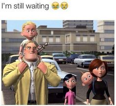 What really pisses me off is that they set it up for the second one and yet no Incredibles 2.