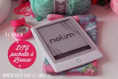 DIY : Une pochette pour votre liseuse ♥ – Poulette Magique