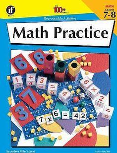 Math Practice, Grades 7-8 (The 100+ Series) by Andrea Miles Moran, Reproducible