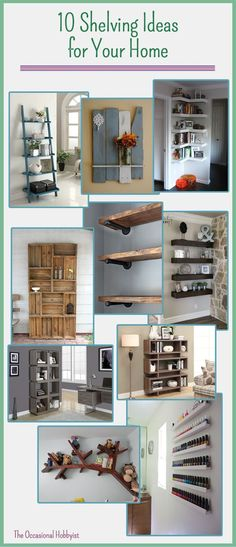 The Occasional Hobbyist: 10 Shelving Ideas For Your Home