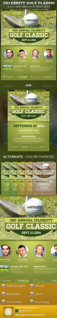 The Celebrity Golf Classic Flyer Template is sold exclusively on graphicriver, it can be used for your Golf Events or for any other advertisement projects. The file includes 2 High Resolution Flyers with Smart objects and Mask for easy photo placement of images.  $6.00
