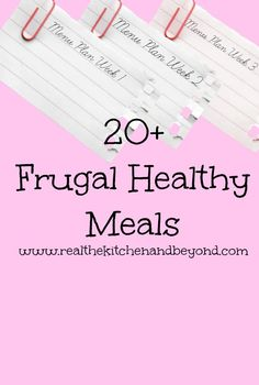 20 frugal healthy meals, recipes, and tips to help you stay on budget