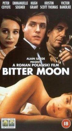 Bitter Moon (1992) -- Director:  Roman Polanski -- Cast: Peter Coyote, Emmanuelle Seigner, Hugh Grant, Kristin Scott Thomas, Victor Banerjee, Stockard Channing http://www.imdb.com/media/rm2858131200/tt0104779
