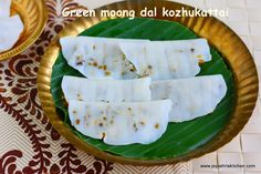 With green moong dal poornam Elai kozhukattai Indian Sweets, Ganesh, Nom Nom, Cooking Recipes, Make It Yourself, Kara, Snacks, Cookies, Food