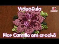 Flor Camille em crochê YouTube