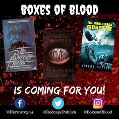 Hand-picked horror, delivered to your door. Featuring the best independent and small-press horror writers working today. Horror Books, Work Today, Writers, Badge, Blood, Boxes, Product Launch, Crates, Box
