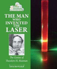 The unstoppable boy -- The attic laboratory -- Mastering physics -- The laser light mystery -- Listening to himself. Easy Reader, New Children's Books, University Of Colorado, Knowledge Is Power, Nonfiction Books, Inventions, The Man, Childrens Books, Behavior