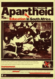 south african apartheid propaganda poster Education In South Africa, School Fees, African Children, Apartheid, Carthage, Greek Words, Secondary School, World History, Historian