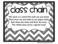 Class incentive- write why chain was earned on each, once chain hits floor the class earns a reward!