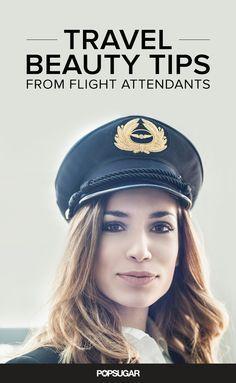7 Travel Beauty Secrets Only Flight Attendants Know